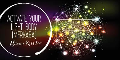 Light Body Activation Altazar Rossiter